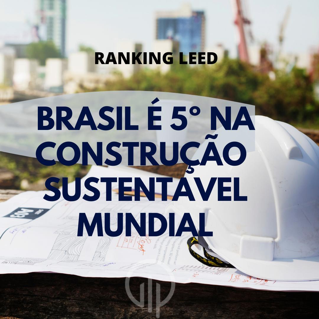 Brasil é 5º na construção sustentável mundial